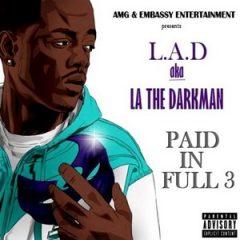 LA The Darkman – Paid In Full Vol. 3 (2018)