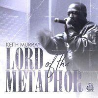 Keith Murray – Lord Of The Metaphor (2018)