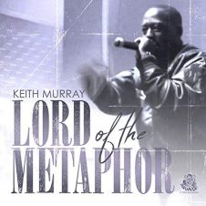 Keith Murray – Lord Of The Metaphor (2018)