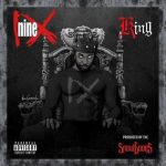 Nine – King (2018)