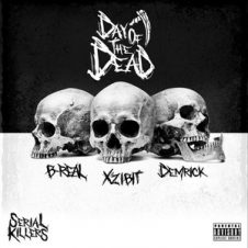 Xzibit, B-Real & Demrick – Serial Killers: Day of the Dead (2018)