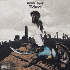 Dave East & Styles P – Beloved (2018)