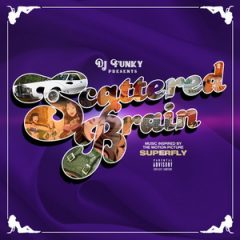 DJ Funky – Scattered Brain (Music Inspired By the Motion Picture Superfly) (2018)