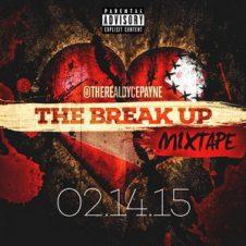 Dyce Payne – The Break Up (2015)