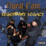 Royal Family Tribe – Legendary Legacy (1996)