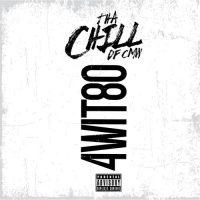 Tha Chill – 4Wit80 (2018)