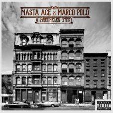 Masta Ace & Marco Polo – A Breukelen Story (2018)