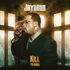 Jaysaun – Kill Ya Boss (2018)