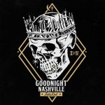 Jelly Roll – Goodnight Nashville (2018)