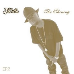 J Dilla – The Shining EP2 (2019)