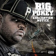 Big Pokey – Evacuation Notice (2008)