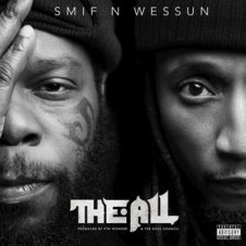Smif-N-Wessun – The All (2019)