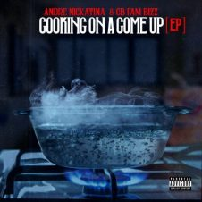 Andre Nickatina & CB Fam Bizz – Cooking on a Come Up (2019)