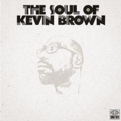 Kev Brown – The Soul Of Kev Brown Volume One (2019)