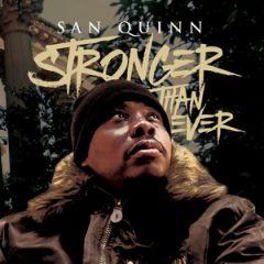 San Quinn – Stronger Than Ever (2019)