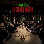 Lil Flip – La Clover Nostra: Clover Gang (2019)