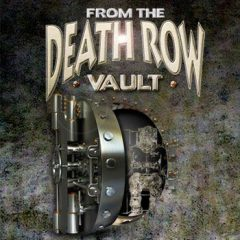 Death Row From The Vault (2009)
