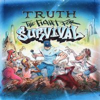 Truth – The Fight for Survival (2019)