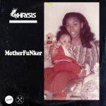 Khrysis – MotherFuNker (2016)