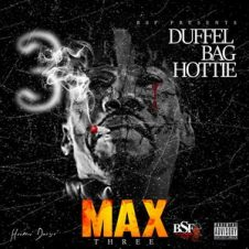 Duffel Bag Hottie – Max 3 (2019)