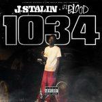 J. Stalin & Lil Blood – 1034 – EP (2019)