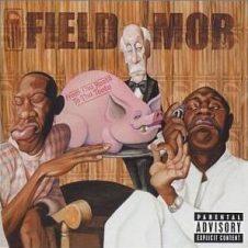 Field Mob – From Tha Roota To Tha Toota (2002)