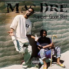 Mac Dre – Rapper Gone Bad (1999)