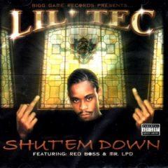 Lil Tec – Shut Em Down (2002)