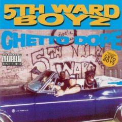 5th Ward Boyz – Ghetto Dope (1993)
