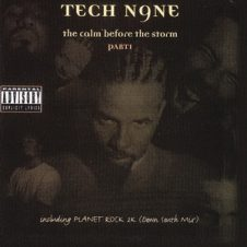 Tech N9ne – The Calm Before the Storm: Part 1 (1999)