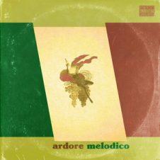 Tone Spliff – Ardore Melodico (2019)