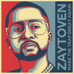 Zaytoven – Make America Trap Again (2019)