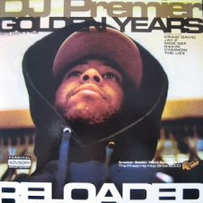 DJ Premier ‎– Golden Years Reloaded (2004)