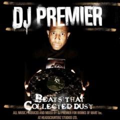 DJ Premier – Beats That Collected Dust Vol. 1 (2008)