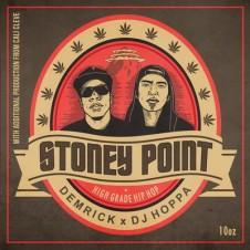 Demrick and DJ Hoppa – Stoney Point (2015)