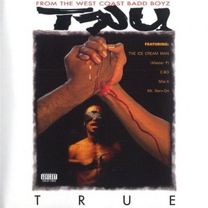 TRU – True (1995) Rapload – Hip Hop World