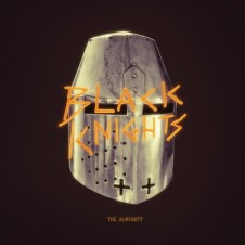 Black Knights – The Almighty