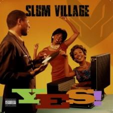 Slum Village – Yes! (2015)