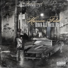Hussein Fatal – Ridin' All Week On 'Em (2015)