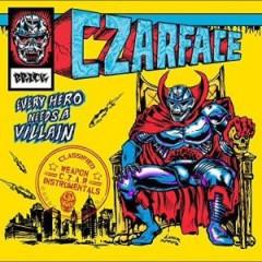 CZARFACE – Every Hero Needs A Villain (Instrumentals) 2015