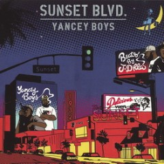 Yancey Boys – Sunset Blvd. (2013)