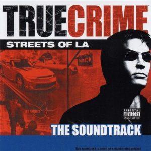 VA – True Crime: Streets of LA (2003) Rapload – Hip Hop World