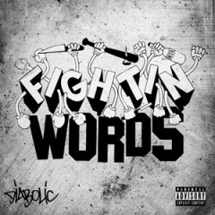 Diabolic – Fightin Words (2014)