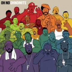 Oh No – OhNoMite (2012)
