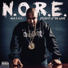 N.O.R.E. – Student Of The Game (2013)