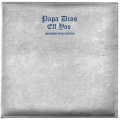 Eff Yoo – Papa Dios (Resurrection Edition) 2015