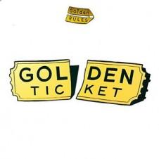 Golden Rules – Golden Ticket (2015)