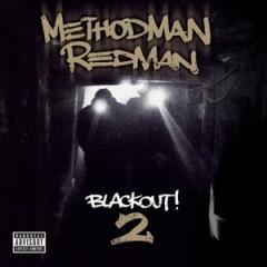 Method Man & Redman – Blackout! 2 (2009)
