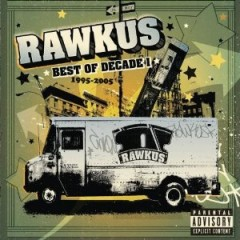 Various Artists – Rawkus: Best Of Decade I 1995-2005 (320 kbps)