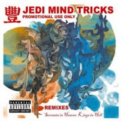 Jedi Mind Tricks ‎– Servants In Heaven, Kings In Hell (Remixes/2006)